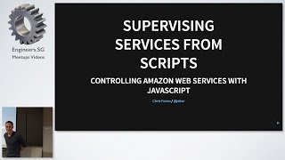 Supervising Services from Scripts - AWS User Group Singapore
