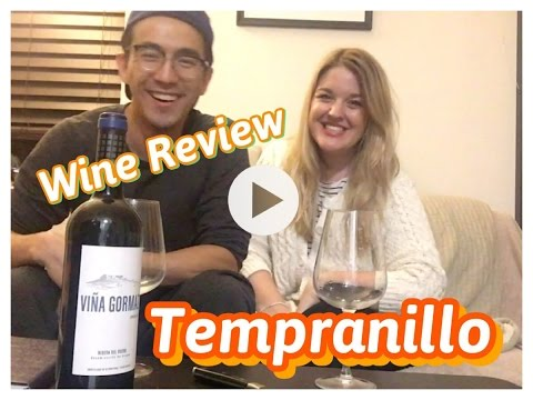 Wine Review - Tempranillo