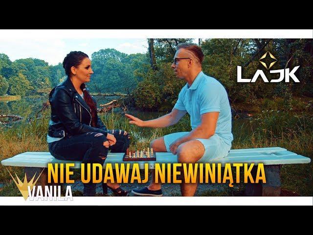 LAJK - Nie udawaj niewiniątka (Oficjalny teledysk) DISCO POLO 2019