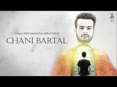 Chani Bartal - Yawar Abdal feat Habeel Bakshi Official Music Video