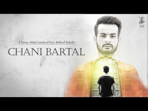 Chani Bartal - Yawar Abdal feat Habeel Bakshi Official Music Video