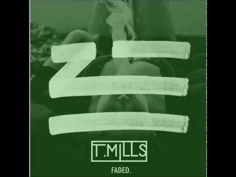 ZHU - Faded (T.Mills remix)