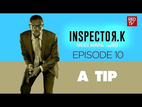 INSPECTOR K / SEASON 2 / EPISODE 10 / A TIP