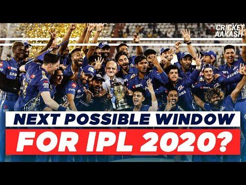NEXT Possible WINDOW For IPL 2020? | Cricket Aakash | IPL 2020 News