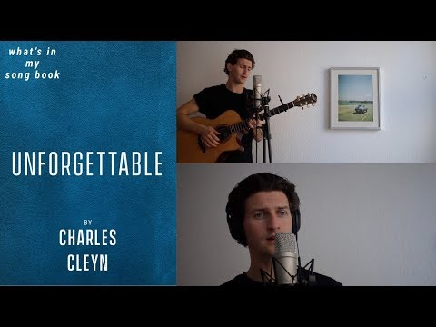 Charles Cleyn - Unforgettable (What's In My Song Book)
