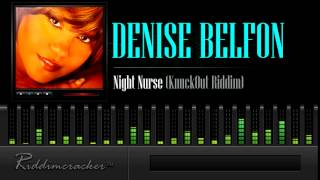 Denise Belfon - Night Nurse (KnuckOut Riddim) [Soca 2015]