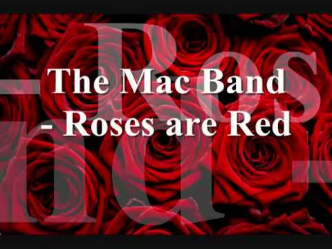 The Mac Band   Roses are Red