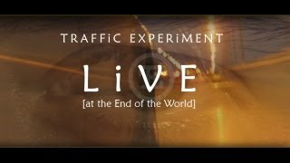 TRAFFiC EXPERiMENT - Live [at the End of the World] DVD & Blu-ray Trailer