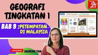 GEOGRAFI TINGKATAN 1 BAB 9 PETEMPATAN DI MALAYSIA