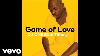 DJ Qness - Game Of Love (Audio) ft. Tiffany