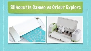 Silhouette Cameo VS Cricut Explore (An Unbiased Comparison and Overview)