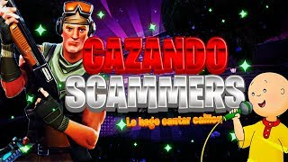 *HUNTING SCAMMER* THAT SCAMMEA by ABURRIMIENTO (SCANTA CAILLOU) Fortnite Save the world #2