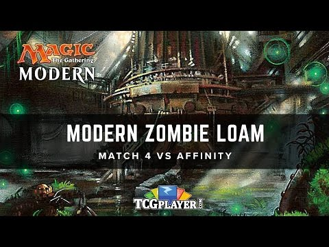 [MTG] Modern Zombie Loam   Match 4 VS Affinity