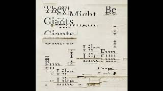 They Might Be Giants - I Left My Body (Official Audio)