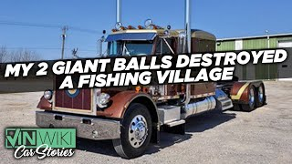 My giant balls & dream truck destroyed a village
