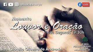 Louvor e Oração - Rev. Diocélio