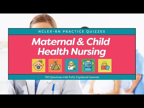 NCLEX Practice Quiz about Maternal and Child Health Nursing