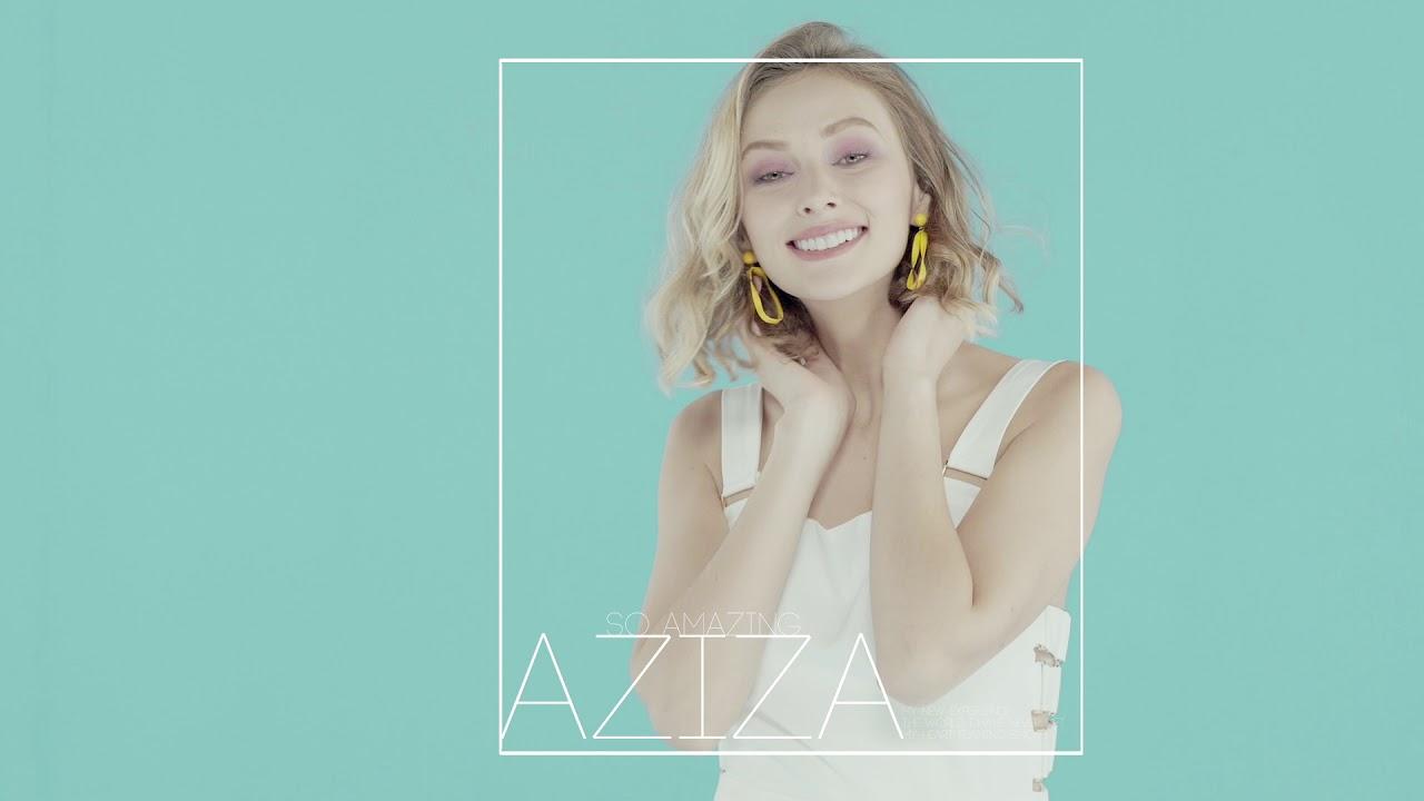 aziza 形象廣告So amazing