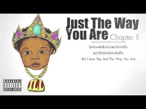"ILLSLICK - ""Just The Way You Are Chapter II"" [Official Audio]"