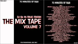 "RnB Non Stop Mix ""The Mix Tape Vol.7"" 70 MINUTES OF R&B"