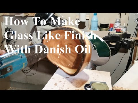 How to Get a Glass Like Finish With Danish Oil -  Woodturning