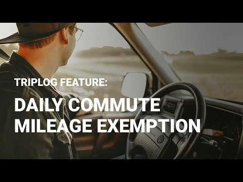 Daily Commute Mileage Exemption