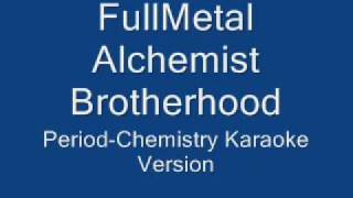 FullMetal Alchemist Brotherhood 4th Opening(Karaoke)