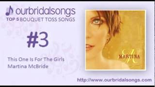 Top 5 Bouquet Toss Songs - Wedding Songs