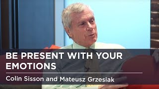 Be present with your emotions: Colin Sisson and Mateusz Grzesiak - interview #25