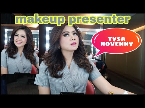 "#makeuppresenter ""Tysa Novenny"""