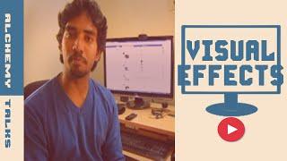 visual effects graphics techniques vfx cg tutorial   film making tips  alchemy talks
