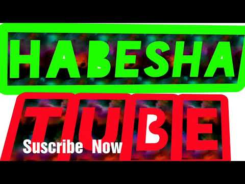 Comedy on   habesha Tube enjoy