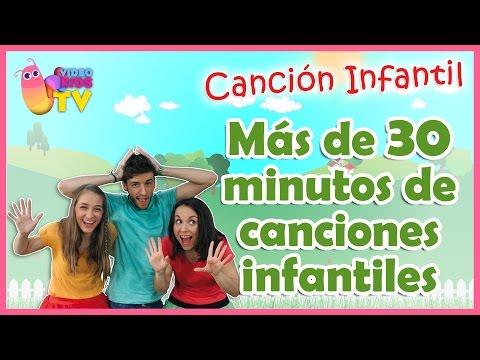 MAS DE 30 MINUTOS DE CANCIONES INFANTILES ♫♪  ♫♪