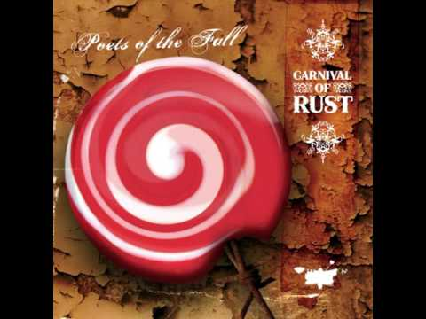 Poets Of The Fall - 2006 - Carnival Of Rust