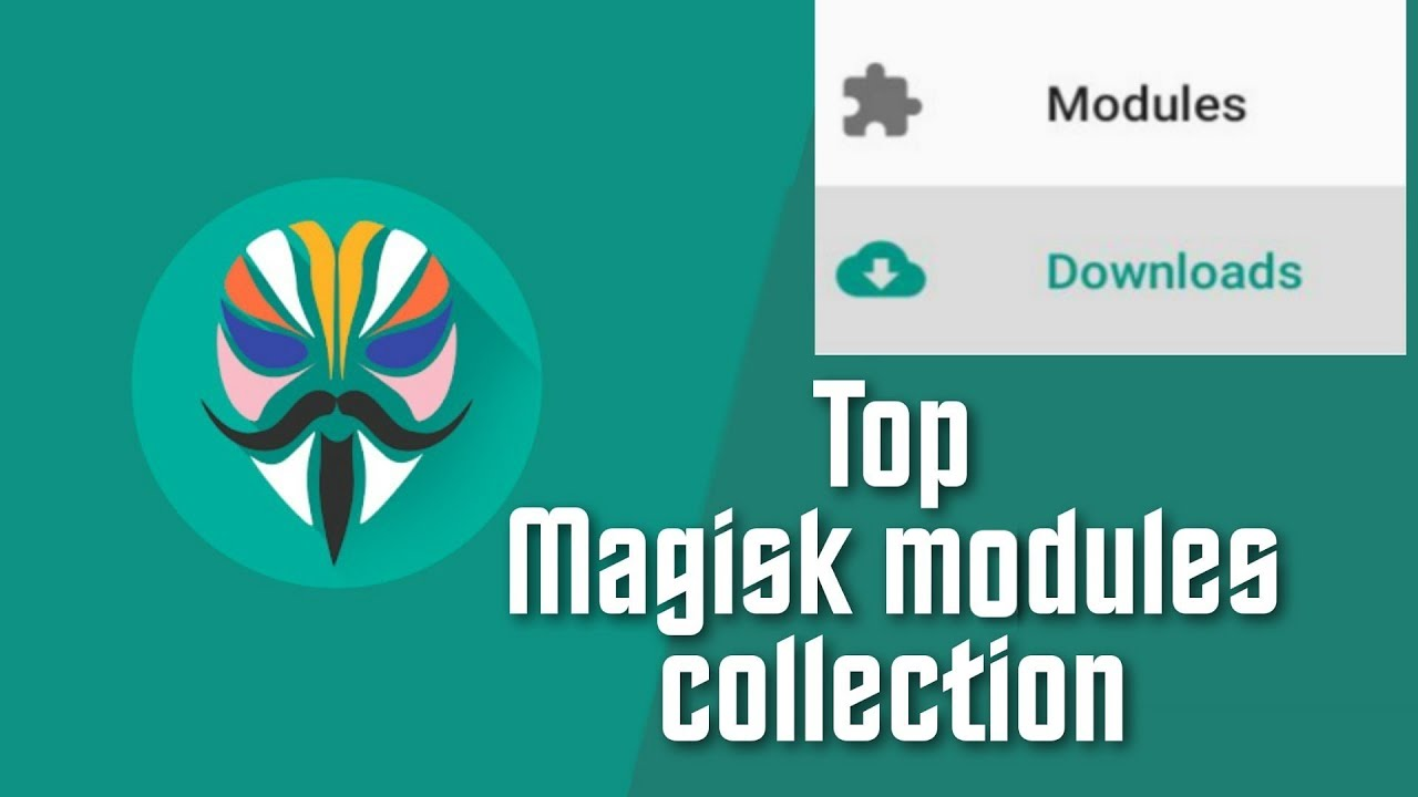 Best Magisk Modules ever for Custom ROMs | Best Madules collection