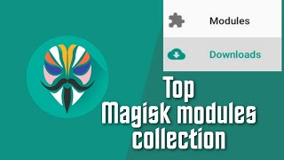 Magisk modules 2019