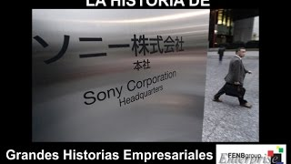 La Historia de SONY Corp (Vídeo original. HD)