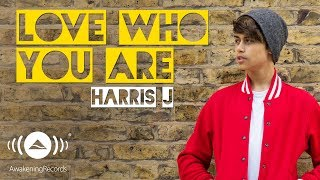 Video Harris J - Love Who You Are | Official Audio download MP3, 3GP, MP4, WEBM, AVI, FLV Oktober 2017