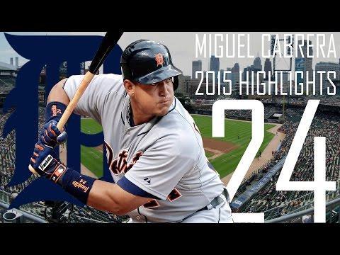Miguel Cabrera | Detroit Tigers | 2015 Highlights Mix ᴴᴰ