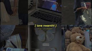 love nwantiti // but it gets slower (tiktok version slowed + reverb)