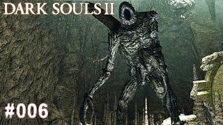DARK SOULS 2 | #006 - Der Letzte Riese (Bosskampf) | Let's Play Dark Souls (Deutsch/German)