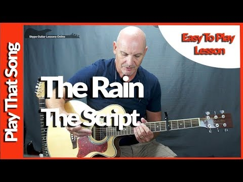 Rain By The Script Easy Guitar Lesson