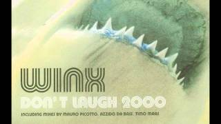 wink dont laugh 2000 (mauro picotto radio edit)