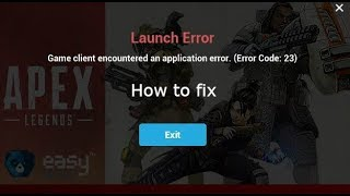 How to fix Apex Legends launch error
