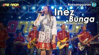 Download Inez Tinensia - Bunga | ONE NADA Live Pesanggaran #3
