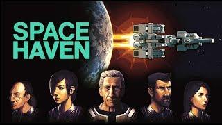 SPACE HAVEN | Kickstarter Demo | RimWorld in Space | Space Haven Gameplay!