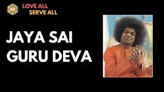 Guru Bhajan: Jaya Sai Guru Deva | Sathya Sai Bhajans |