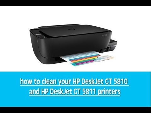 how to clean your HP DeskJet GT 5810 and HP DeskJet GT 5811 printers