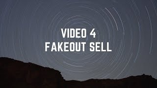 VIDEO 4 CONTOH FAKEOUT SELL