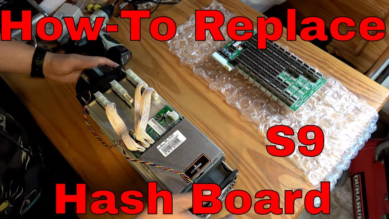 Antminer S9 Hash board Replacement How-To bitcoin